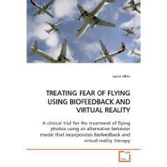 Treating Fear of Flying Using Biofeedback & Virtual Reality